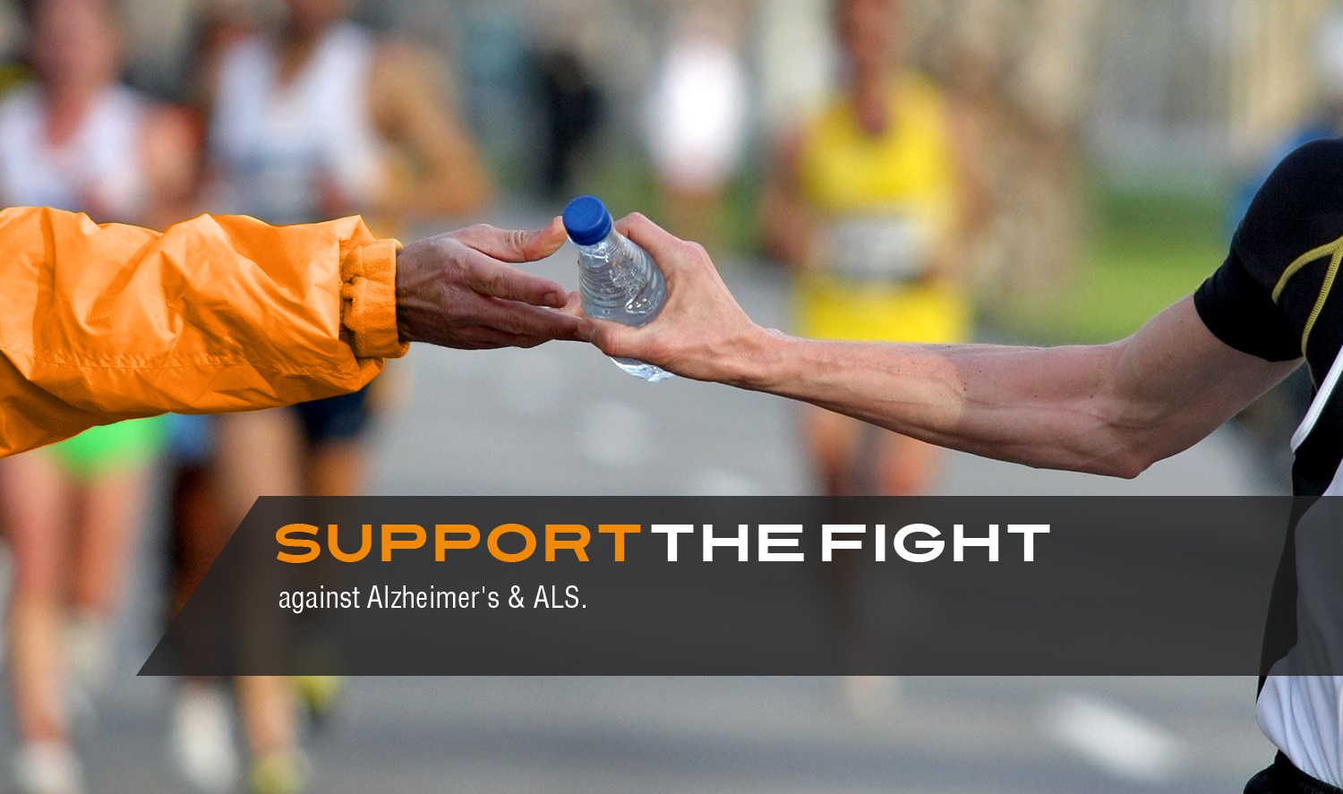Support our Fight against Alzheimer's and ALS