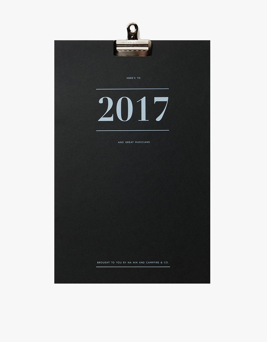 CAMPFIRE & CO x NA NIN Great Musicians Calendar  2017 wall calendar from Campfire & Co in collaboration with Na Nin. Available in White, Black or Terra Cotta. Each month features a favorite lyric from a great musician. Bulldog clip binding.