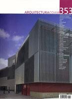 ARQUITECTURA COAM, nº353   Palacio de congresos de Ibiza    Museo de Pontevedra    Cubo del Revellín