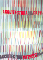ARCHITECTURE WITHOUT PAPER