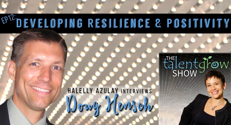 TalentGrow Show podcast episode 12 with Doug Hensch