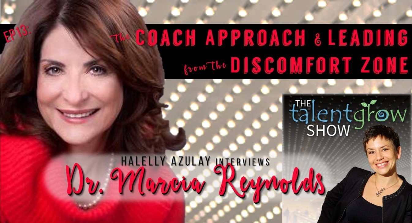 TalentGrow Podcast episode 13 Coach Approach with Marcia Reynolds