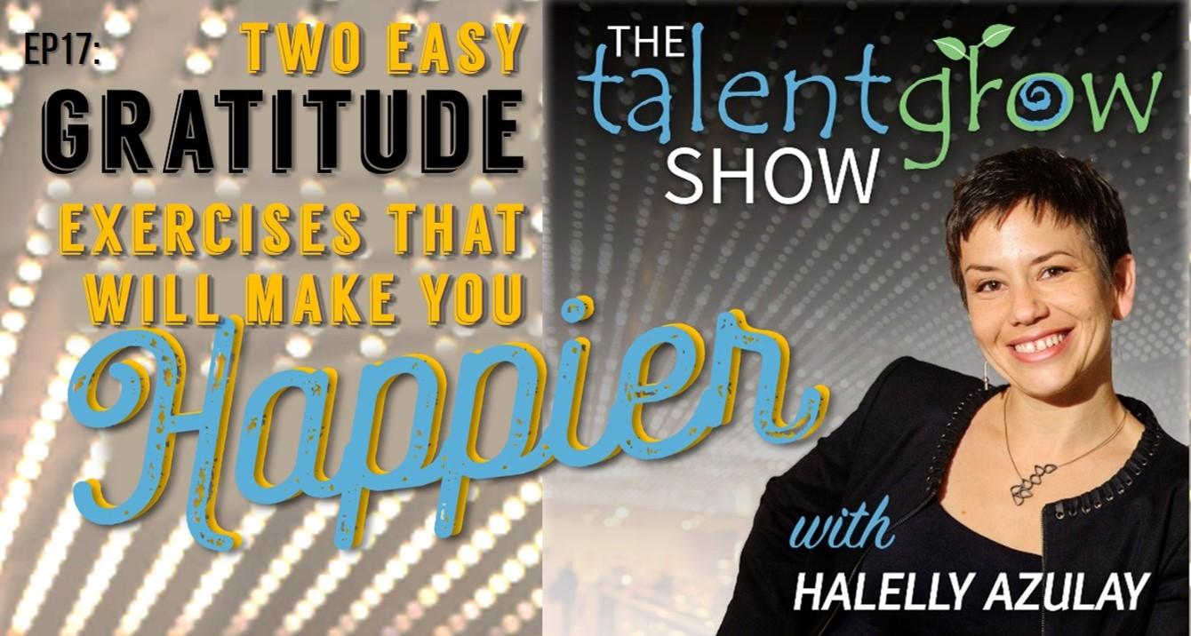The TalentGrow Show Gratitude episode