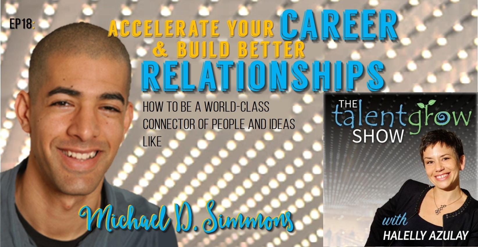 TalentGrow Show episode 18 Michael D Simmons