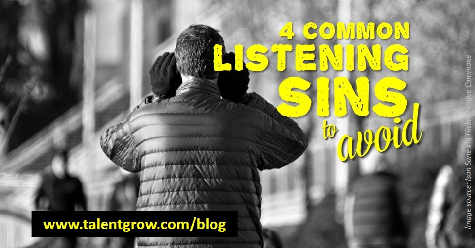 4 common listening sins to avoid TalentGrow blog Halelly Azulay