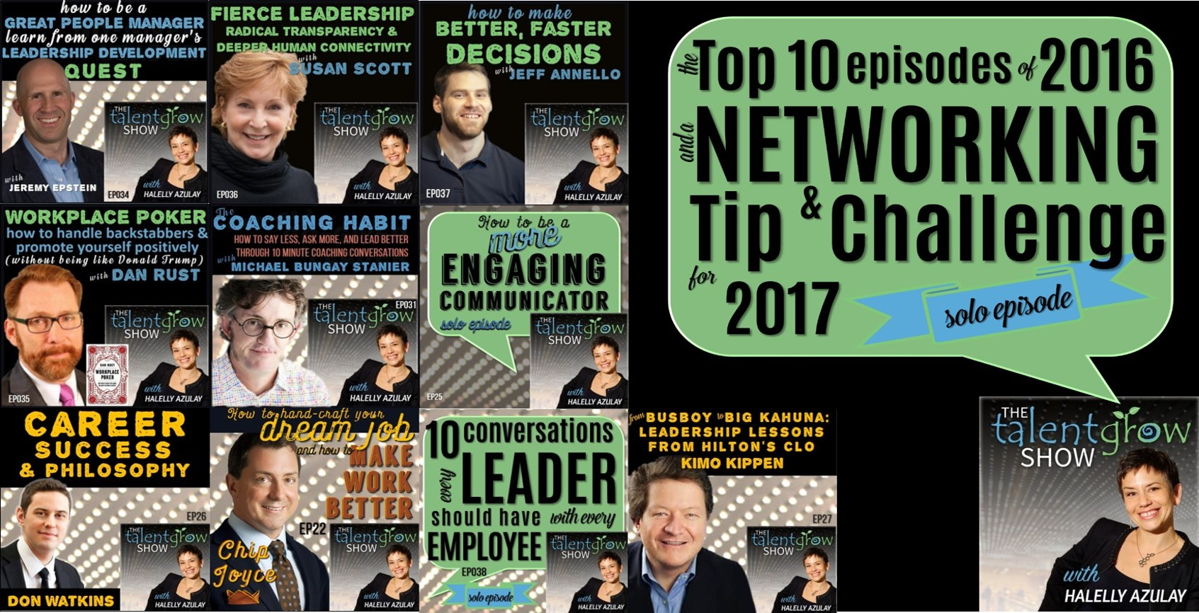 The Top 10 TalentGrow Show Episodes of 2016 and A Networking Tip and Challenge for 2017 by Halelly Azulay