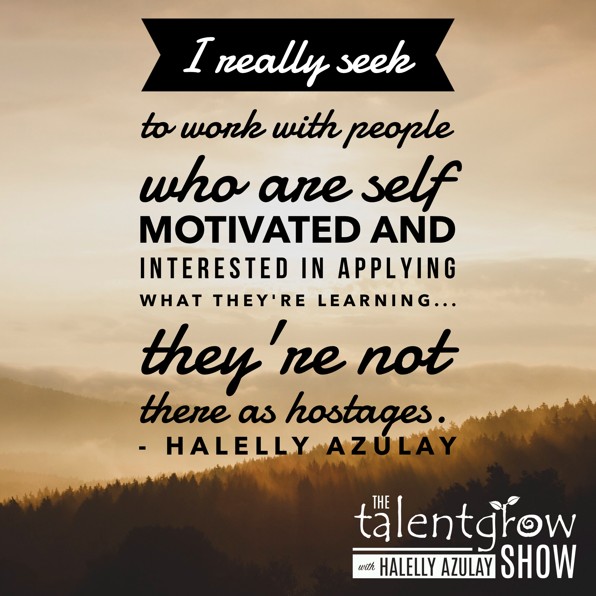Learners are not hostages by Halelly Azulay on the TalentGrow Show podcast the Flipped Episode