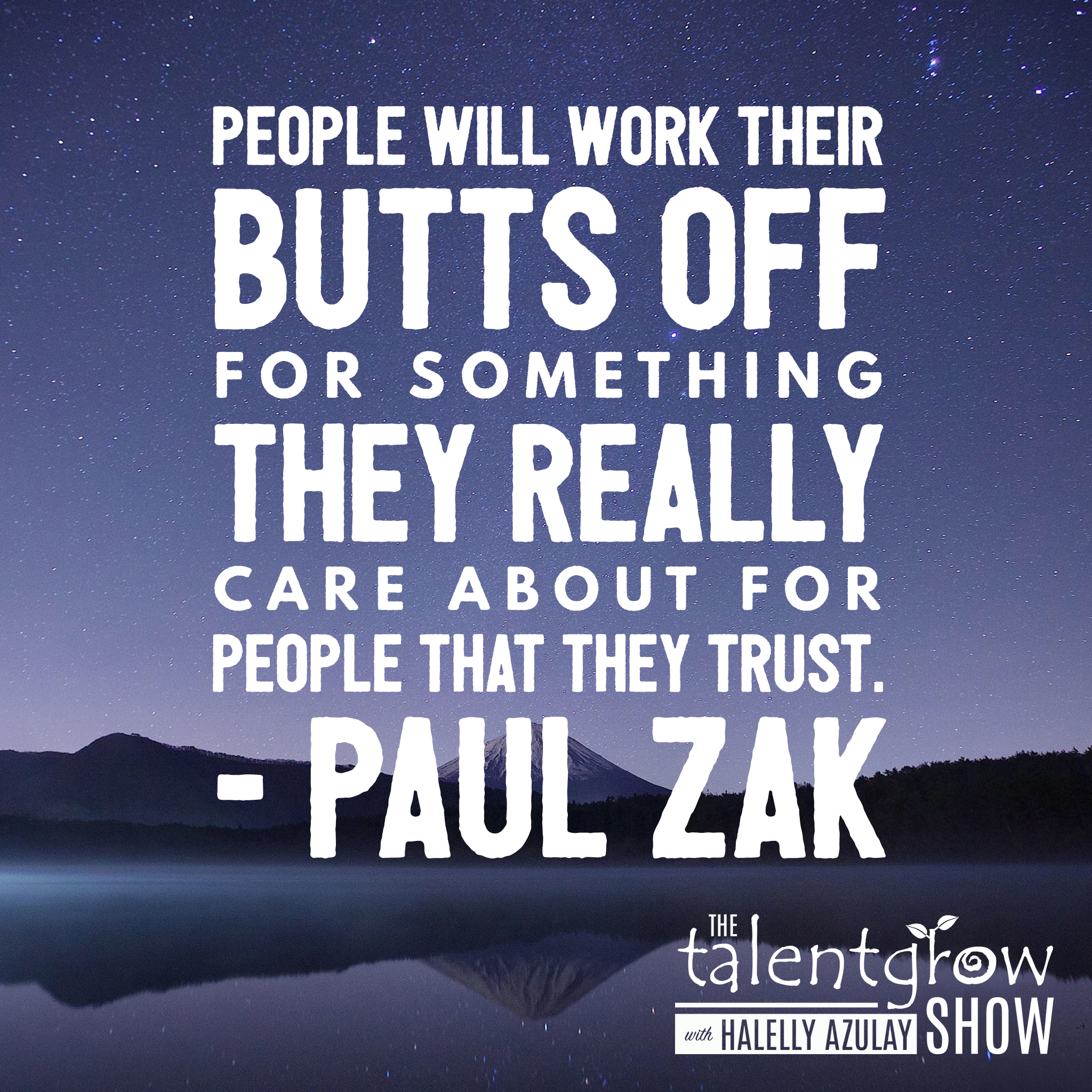 Leadership advice from Dr. Paul Zak on the TalentGrow Show podcast with Halelly Azulay