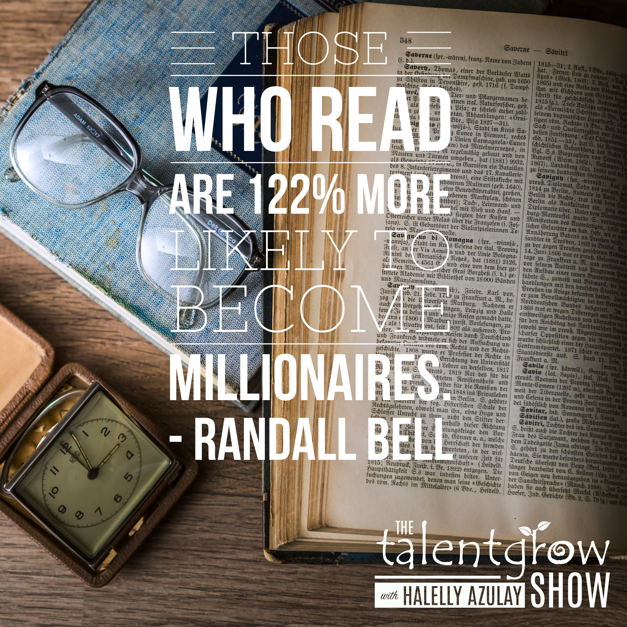 Rich habits for success with Dr. Randall Bell on the TalentGrow Show podcast with Halelly Azulay