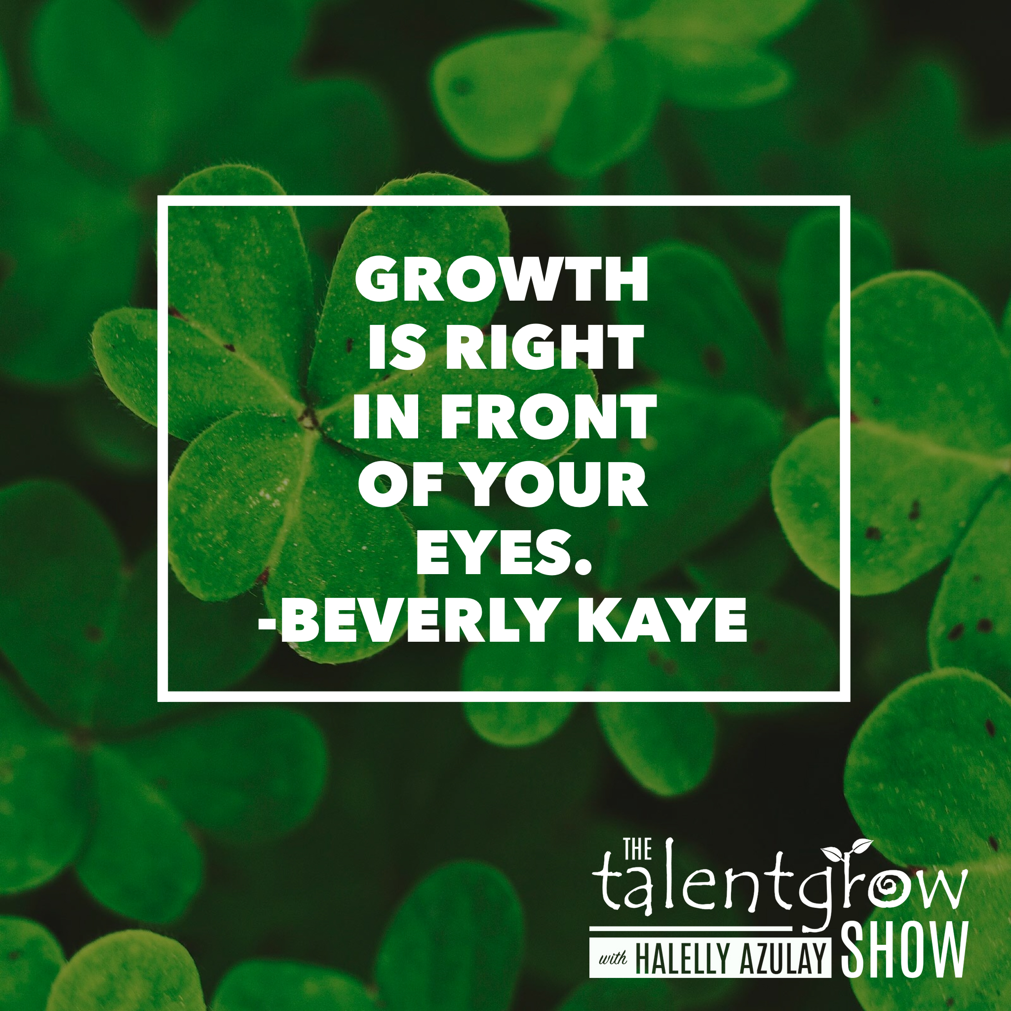 Career mobility tip from Beverly Kaye on the TalentGrow Show podcast with Halelly Azulay