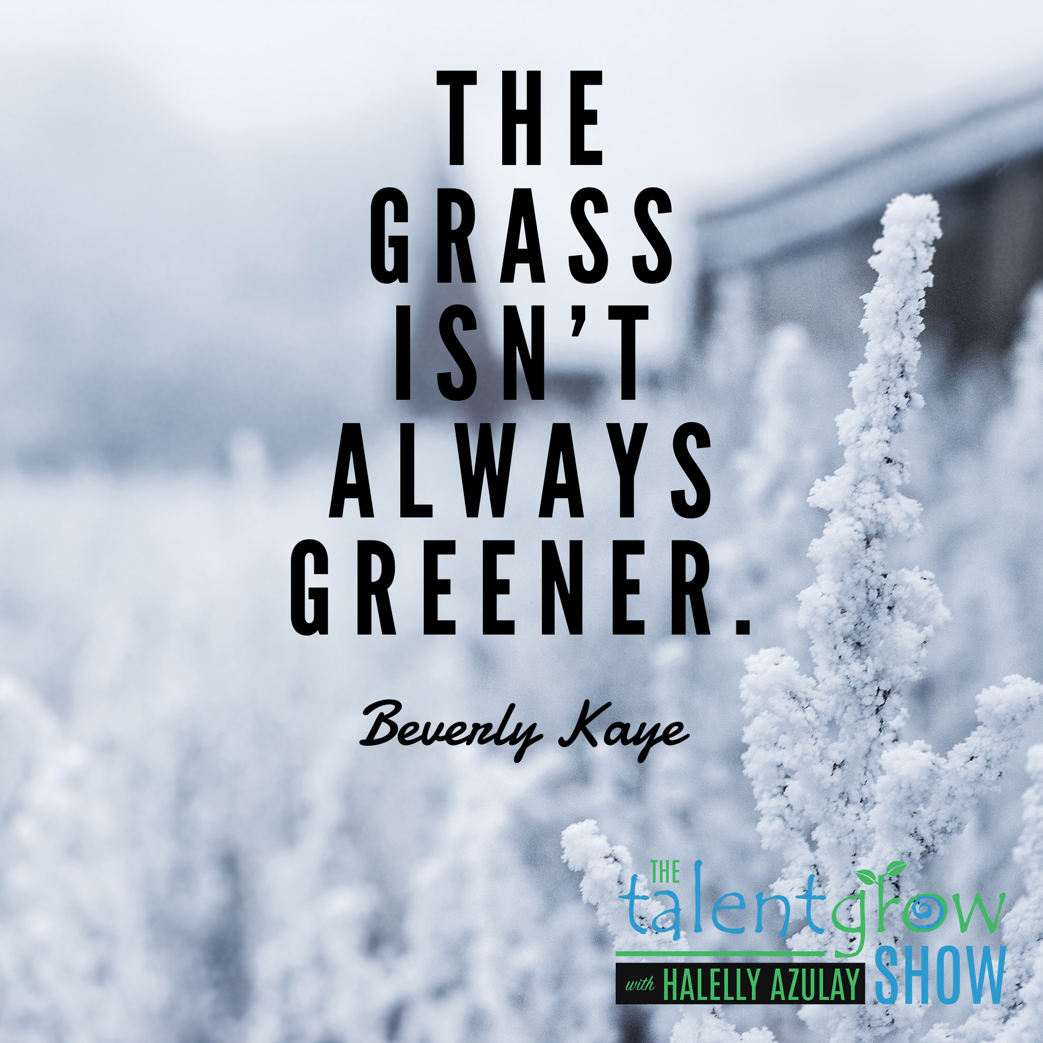 Career mobility quote from Beverly Kaye on the TalentGrow Show podcast with Halelly Azulay