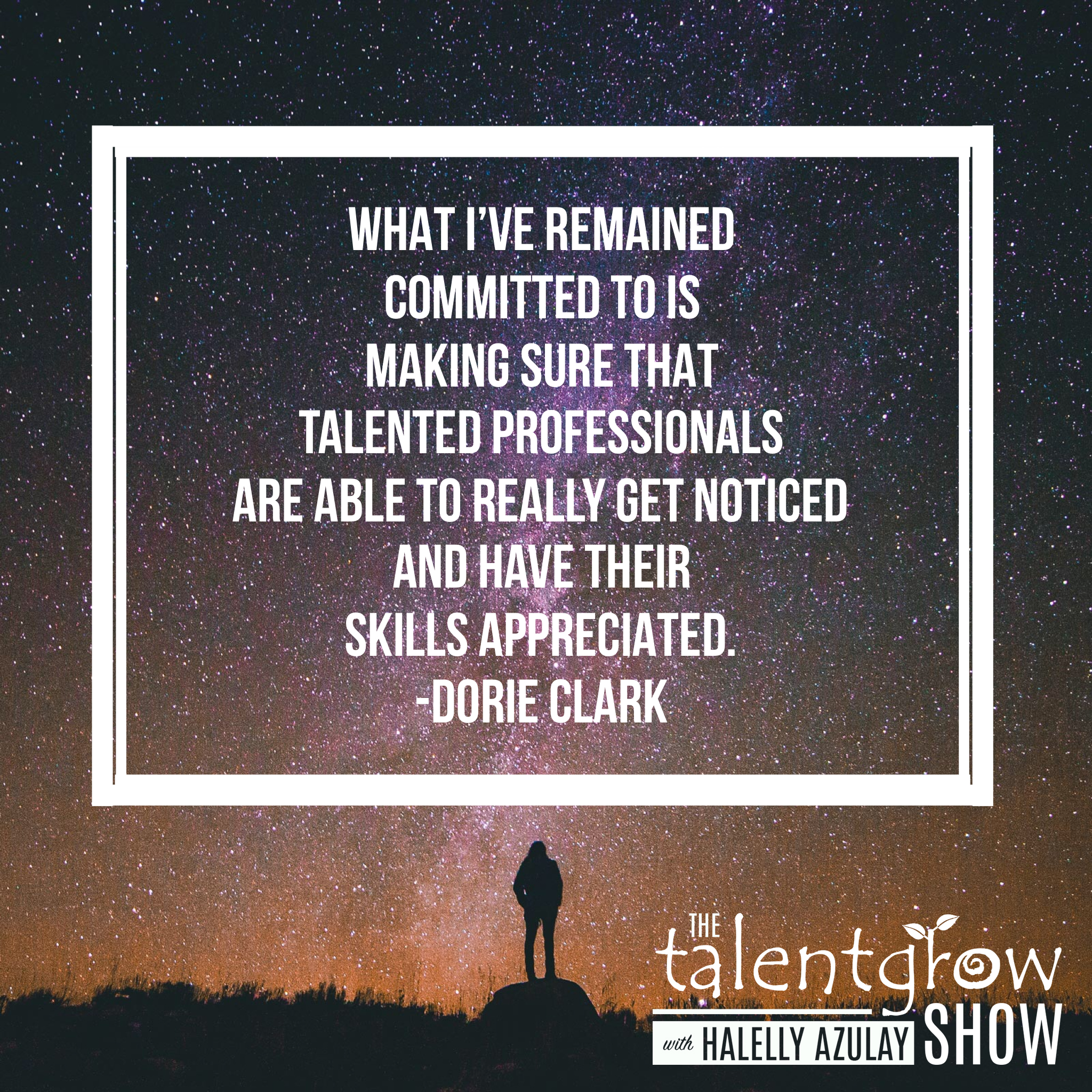 Personal branding from Dorie Clark on the TalentGrow Show podcast with Halelly Azulay