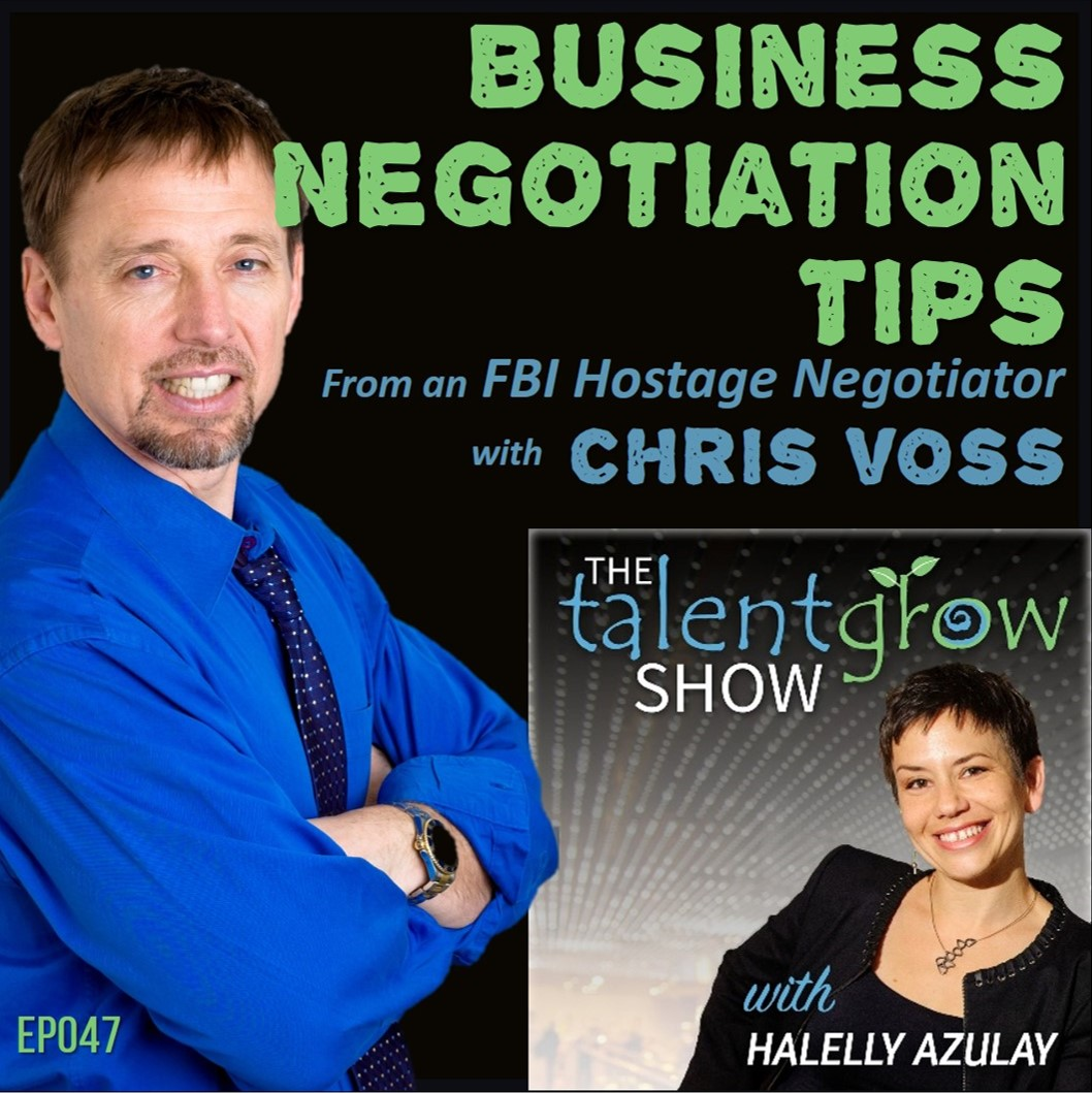 Ep047: Business Negotiation Tips from an FBI Hostage Negotiator with Chris Voss