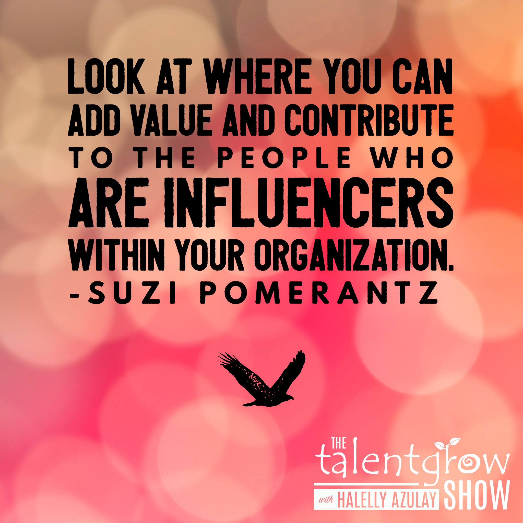 Strategic career relationship tips from Master Executive Coach Suzi Pomerantz on the TalentGrow Show podcast with Halelly Azulay