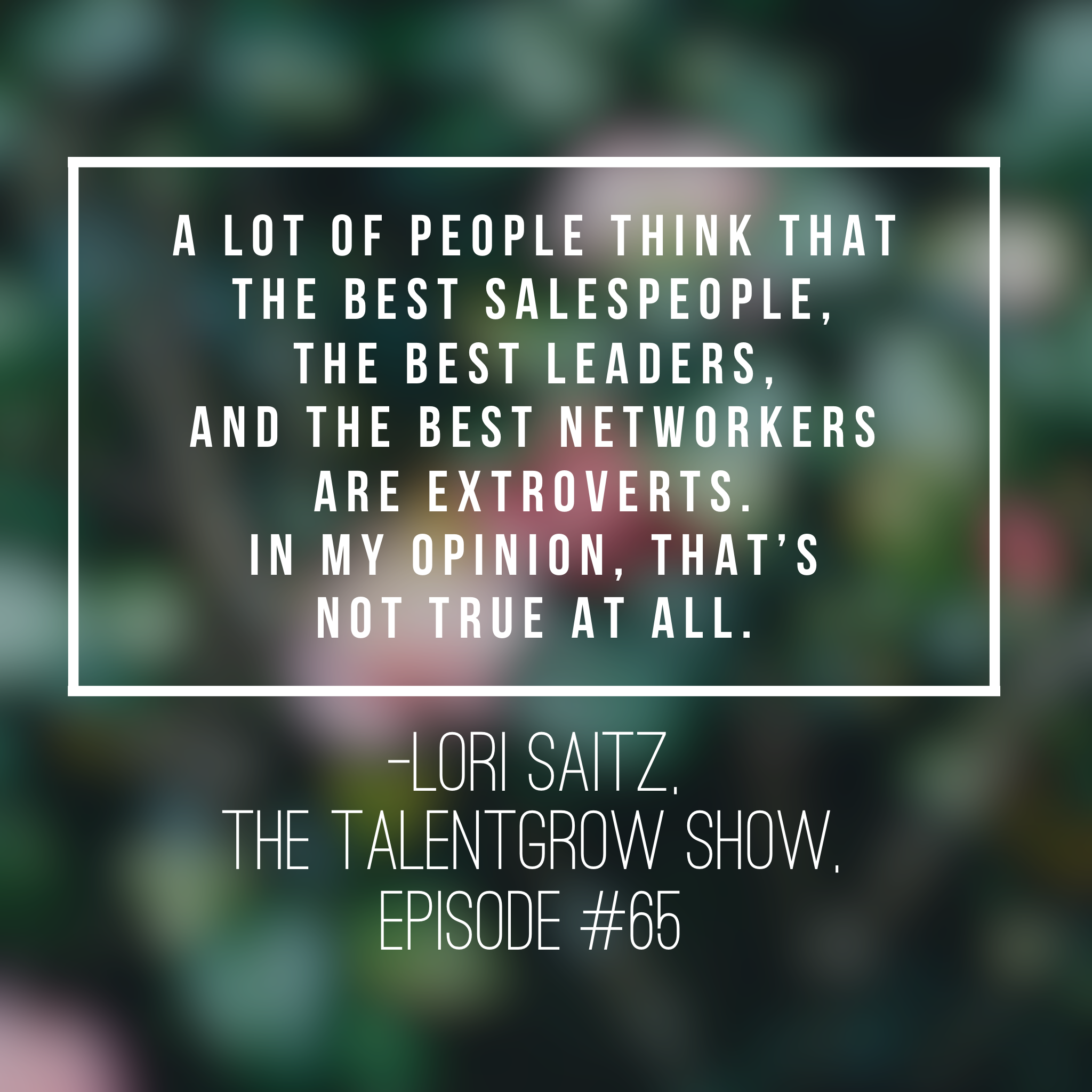 Networking tips for quiet people from Lori Saitz on the TalentGrow Show with Halelly Azulay