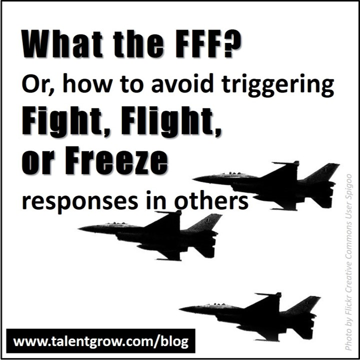 what the fff how to avoid triggering fight flight or freeze response in others TalentGrow.jpg