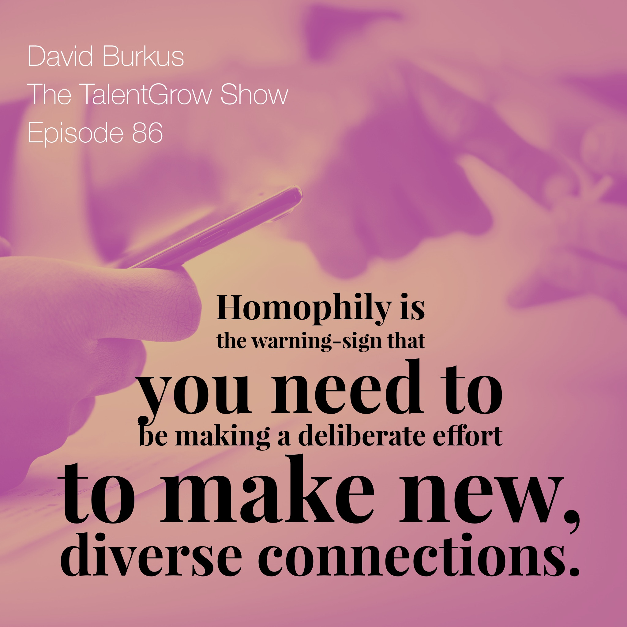 86: Growing Your Network Based on the Science of Human Behavior with David Burkus