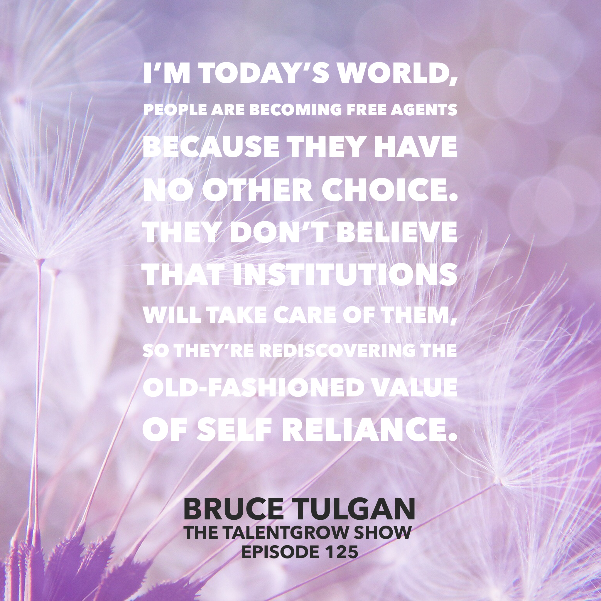 125: Navigating Generational Trends in the Workplace with Bruce Tulgan