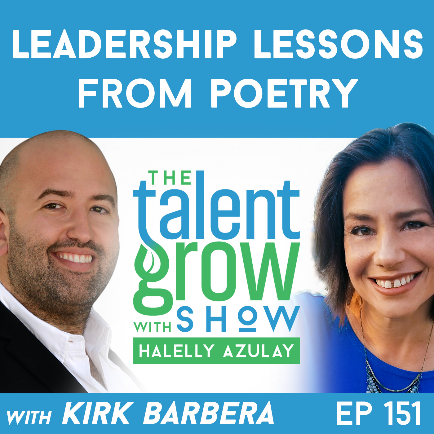 151: Leadership Lessons from Poetry with Kirk Barbera