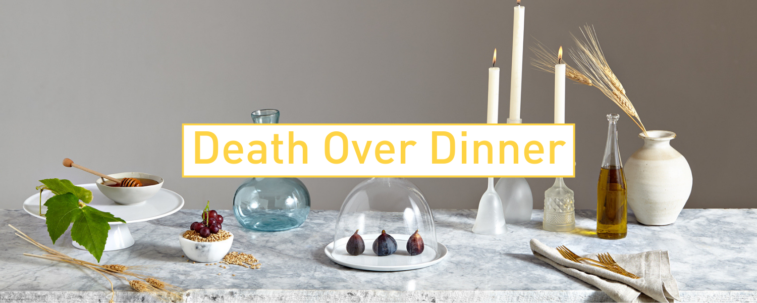 Let's Talk About Death...Over Dinner. (2).png