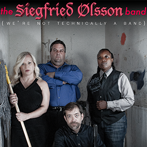 The Siegfried Olsson Band - Too Hip for the Room Comic sketches about love, sex, barbecue, and life's other messy pleasures