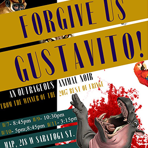 Otherland Theatre Ensemble -  Forgive Us, Gustavito!  The solitary hippo of the National Zoo was found dead.  CCF Best of Fringe Award 2018