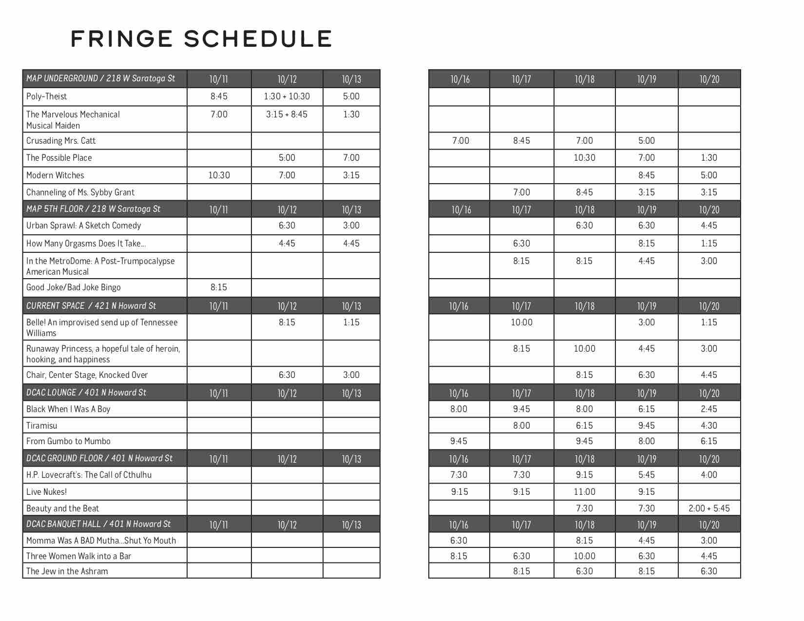 Click above to expand and peruse the theatre schedule. Scroll up to view all Family Fringe and Fringe After Dark events.