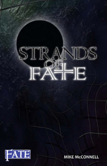 Strands of Fate [A FATE Core Rulebook]