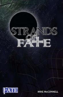 Strands of Fate[A FATE Core Rulebook]