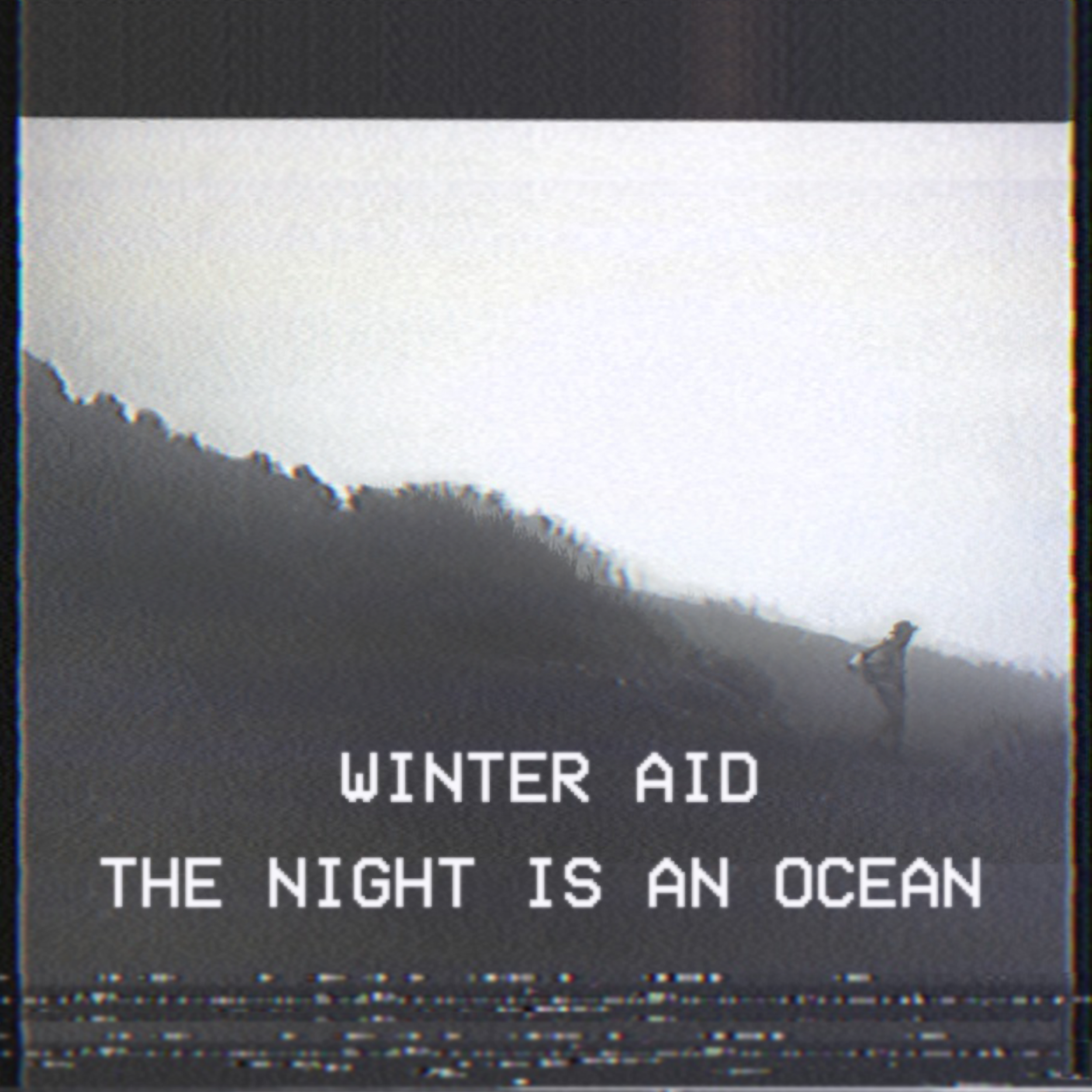 The Night is an Ocean. By  Winter Aid .