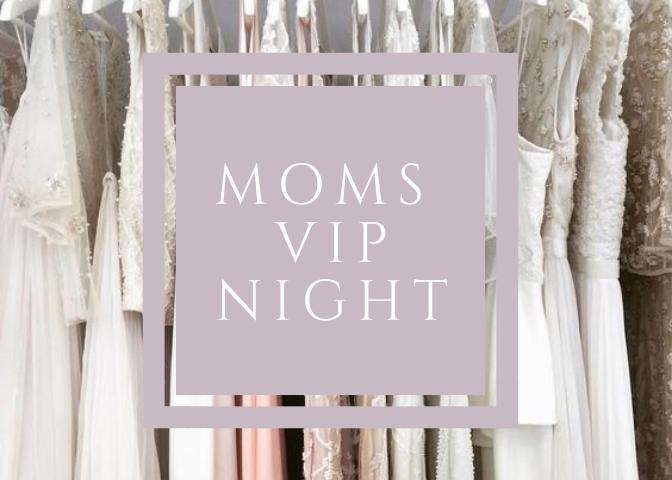 Moms VIP Night
