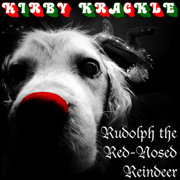 Rudolph The Red-Nosed Reindeer ( Holiday single version) released in 2011.  Available for free download vi a Bandcamp .