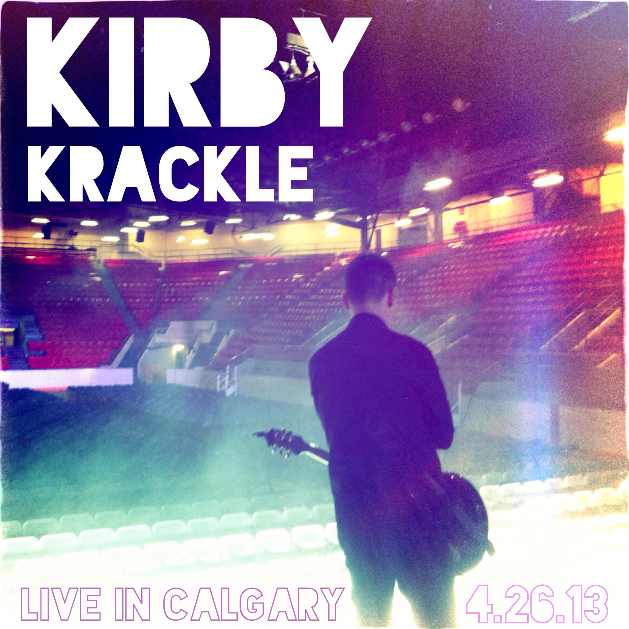 Kirby Krackle - Live In Calgary (2014)  Available on  iTunes  and Bandcamp.