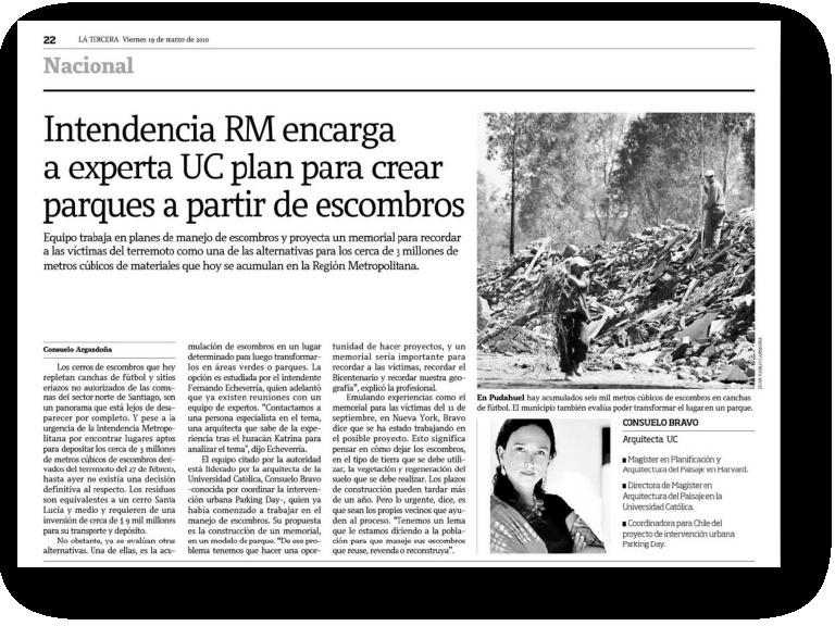 Intendencia RM encarga a experta UC plan para crear parques a partir de escombros    Proyecto publicado:    La Tercera, 2010