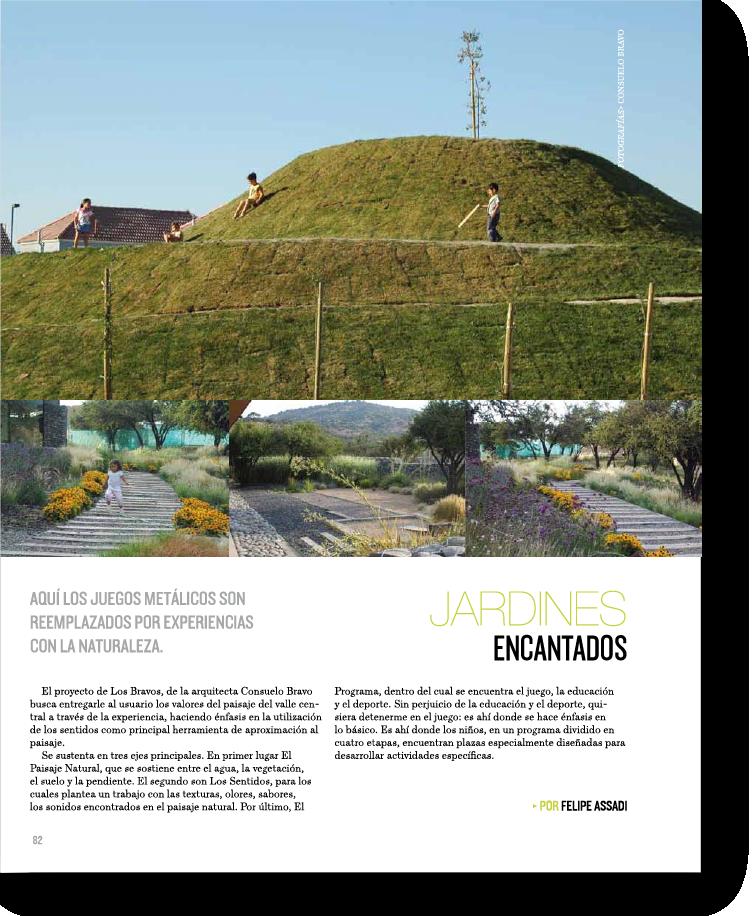 Jardines Encantados    Proyecto publicado:    Revista Foco