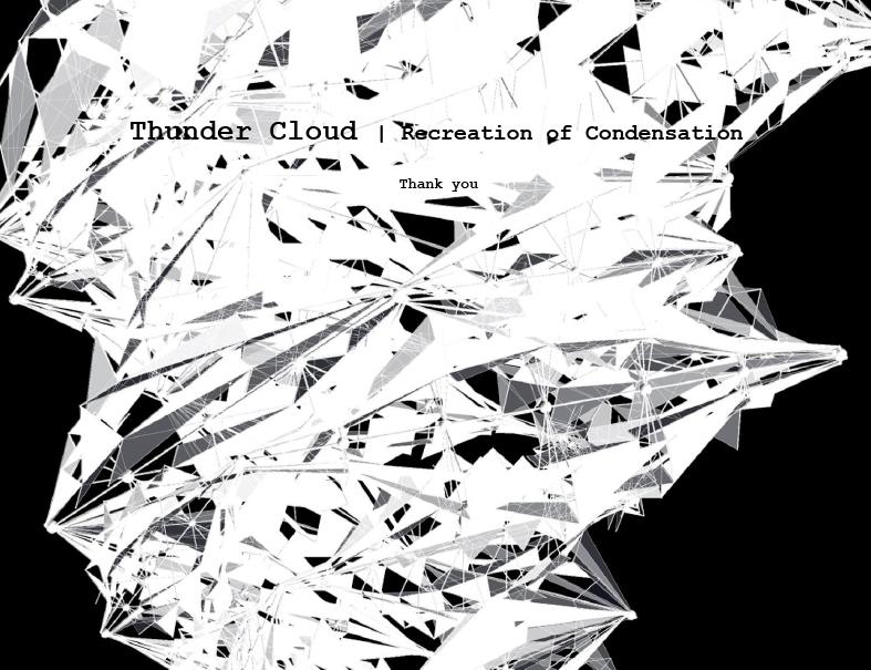 Thundercloud, Form Transformations, Chungeun Kim