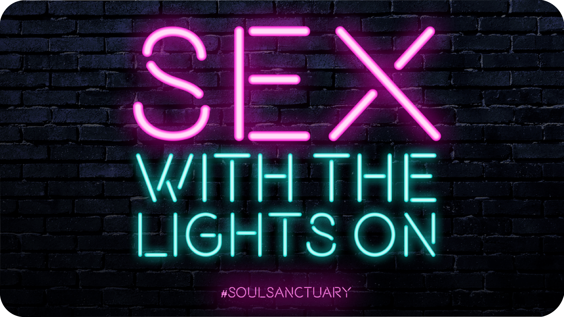 Sex With The Lights On Banner.png