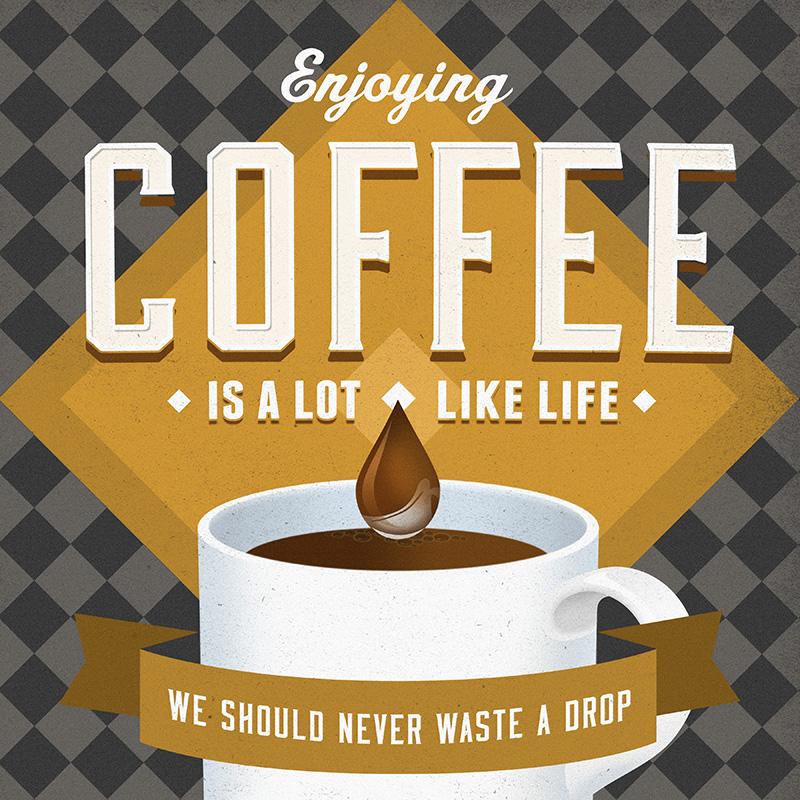 CSteffen-Coffee-Addiction-Enjoy-Life.jpg