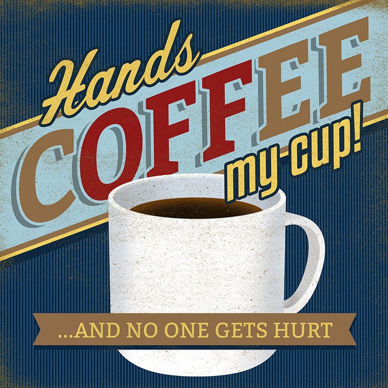CSteffen-Coffee-Addiction-Hands-Off.jpg