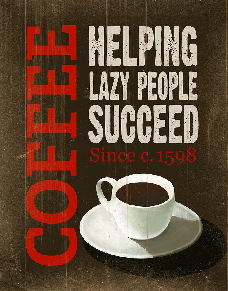 CSteffen-Coffee-Addiction-Lazy-Coffee.jpg