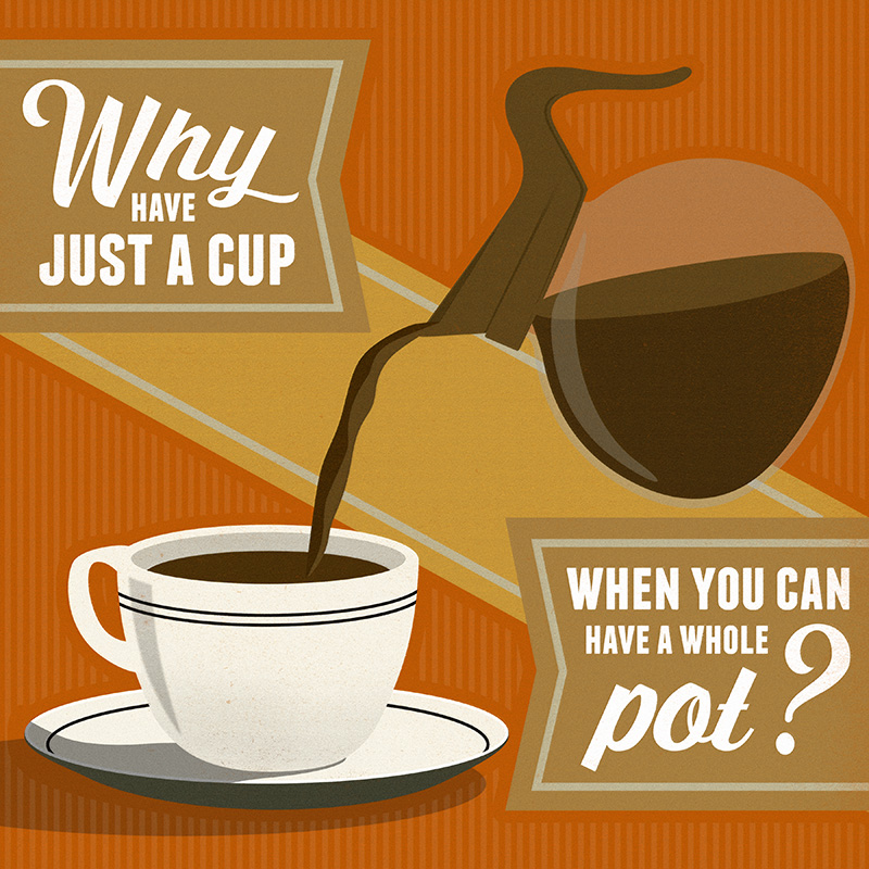 CSteffen-Coffee-Addiction-The-Whole-Pot.jpg