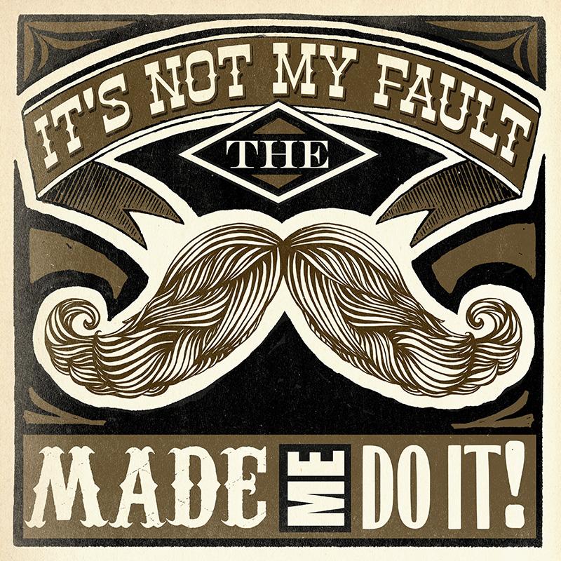 CSteffen-Mustache-0402-5421_The-Mustache-Made-Me.jpg