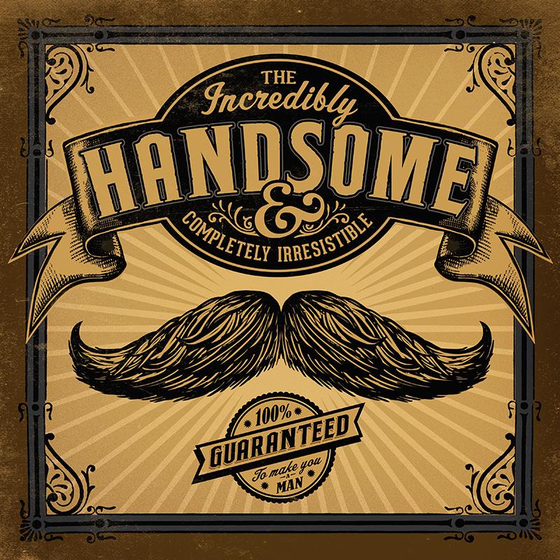 CSteffen-Mustache-Incredibly-Handsome.jpg