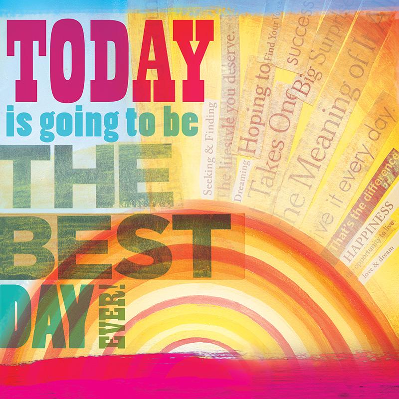CSteffen-Dream-Every-Day-Best-Day-Sun.jpg
