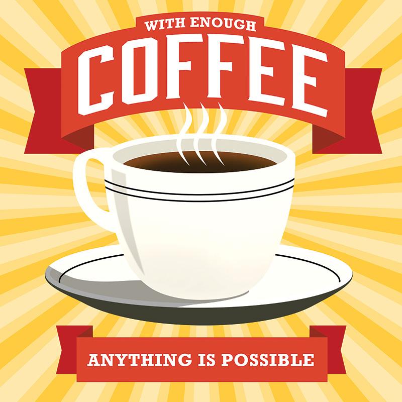 CSteffen-Coffee-Addiction-Enough-Coffee.jpg