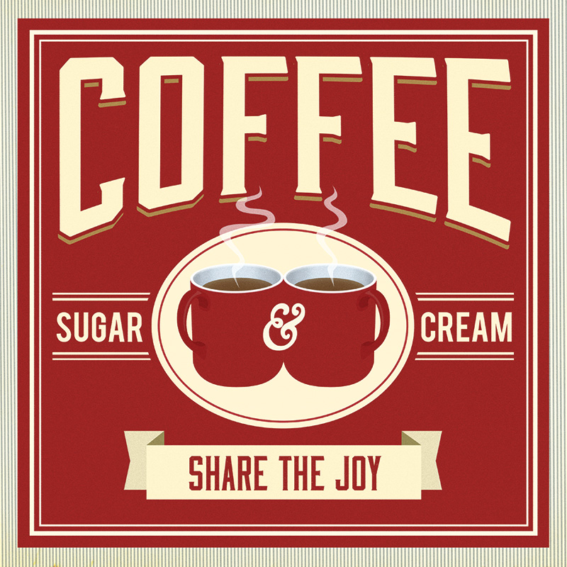 CSteffen-Coffee-Addiction-Share-the-Joy.jpg