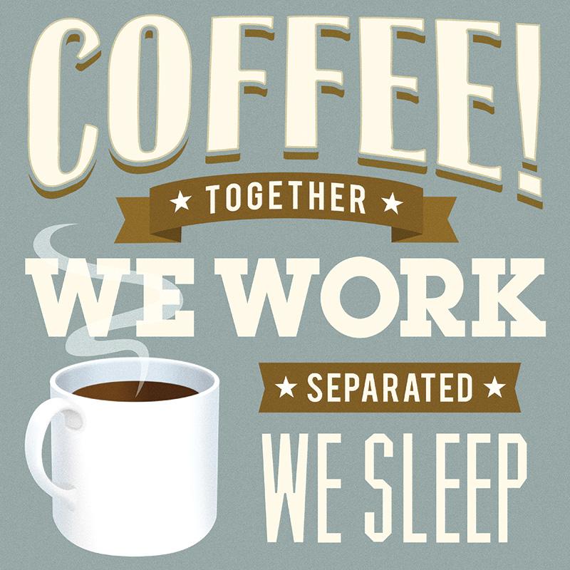 CSteffen-Coffee-Addiction-Together-We-Work.jpg