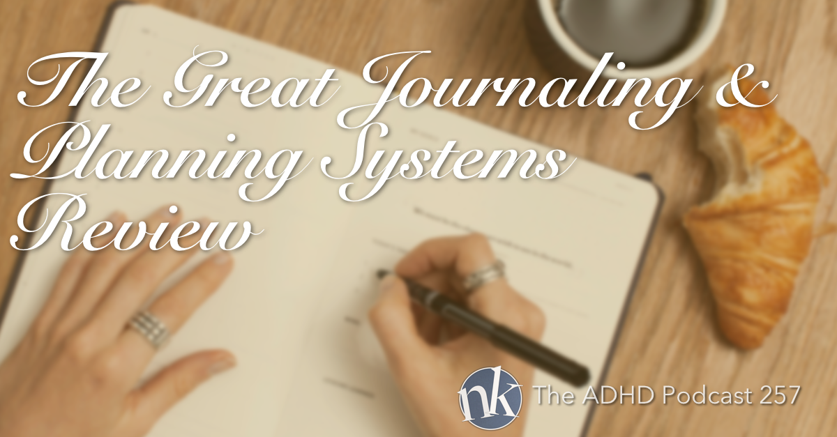 Organizing Systems Take Control ADHD Episode 257