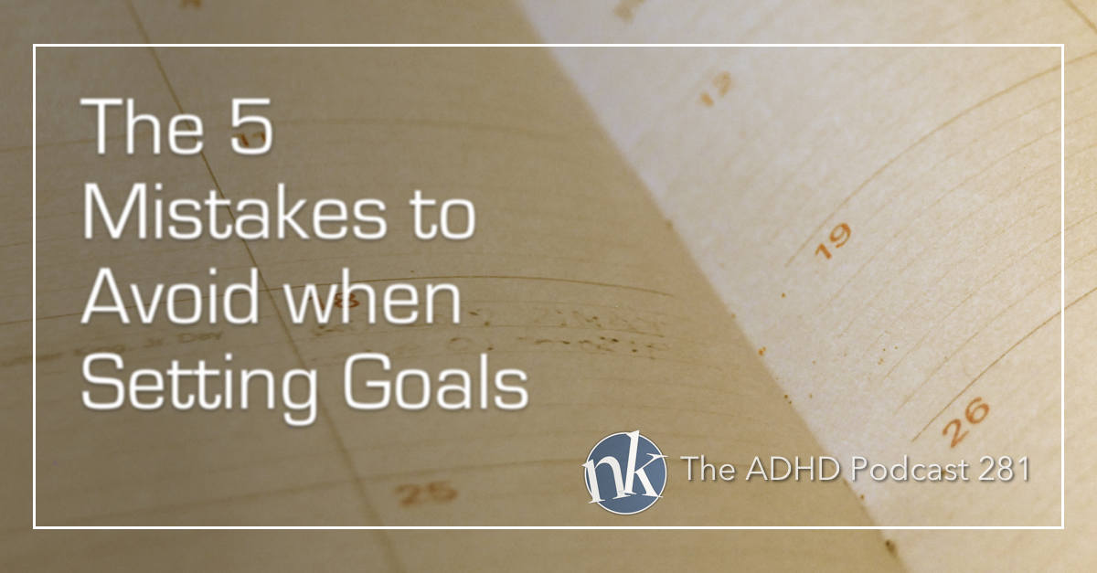 Goal Setting on The ADHD Podcast