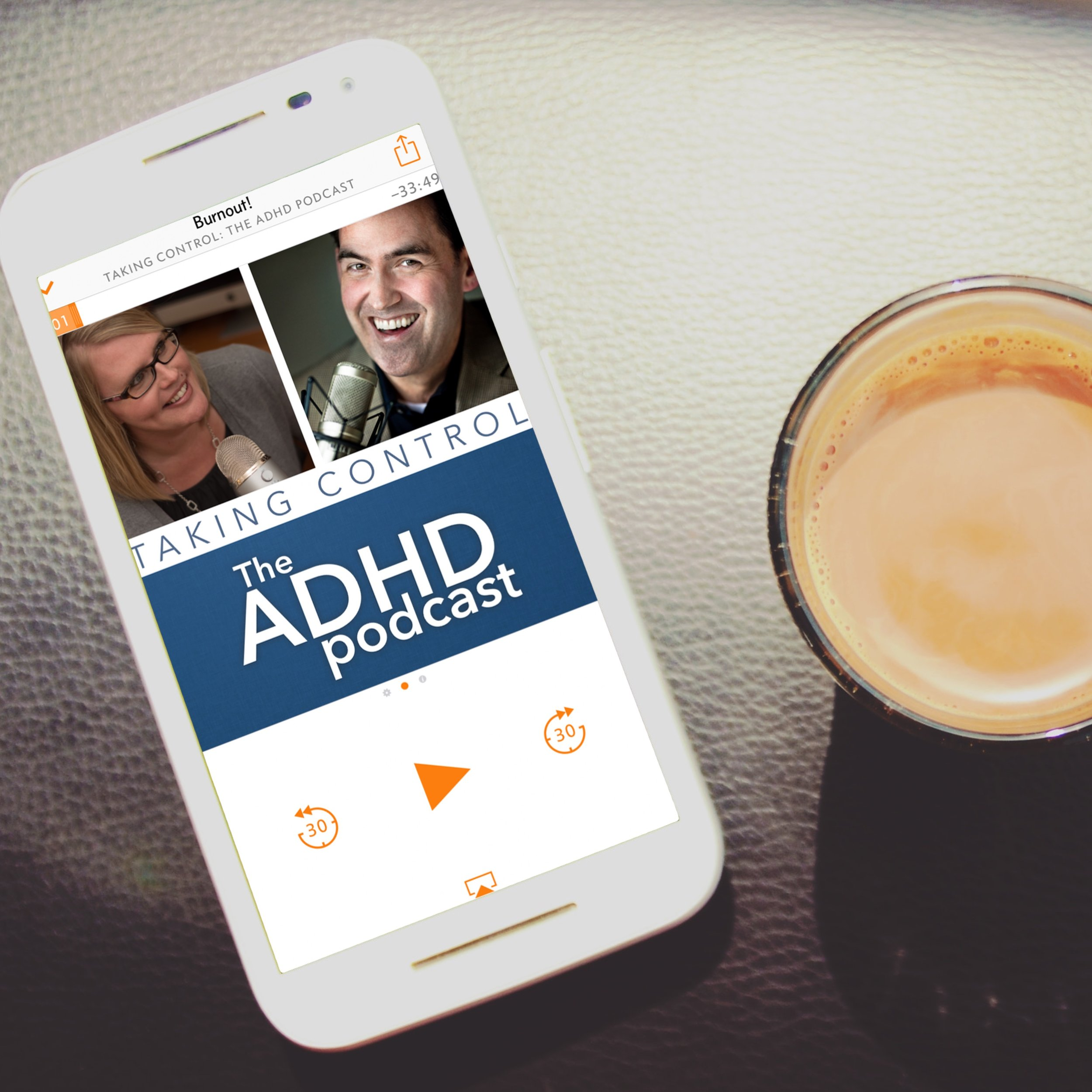 Taking Control: The ADHD Podcast with Coffee